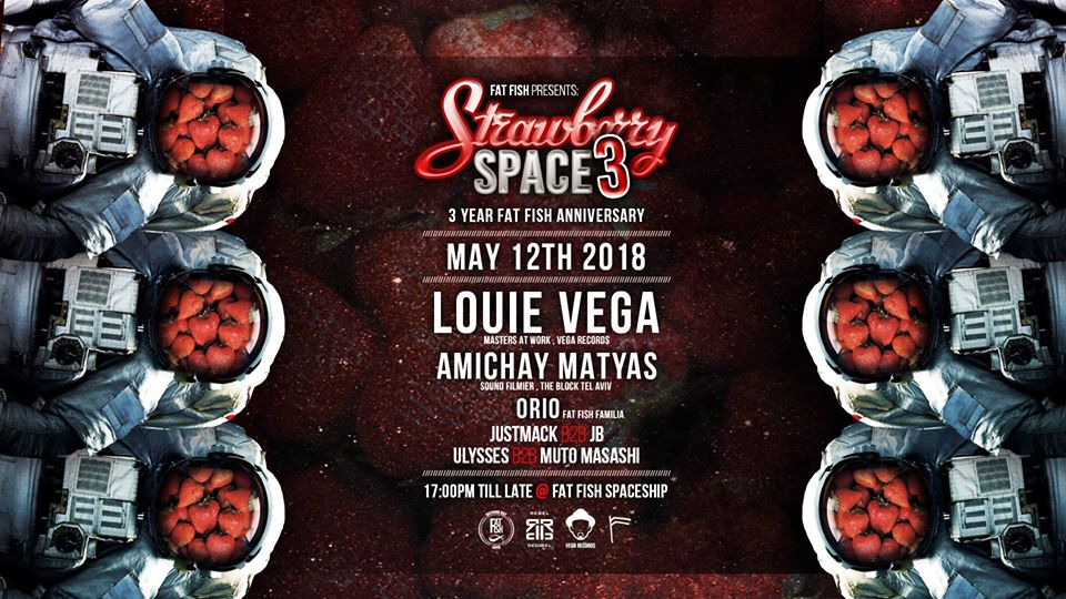 12 May, Strawberry Space 3.0 feat.  Louie Vega
